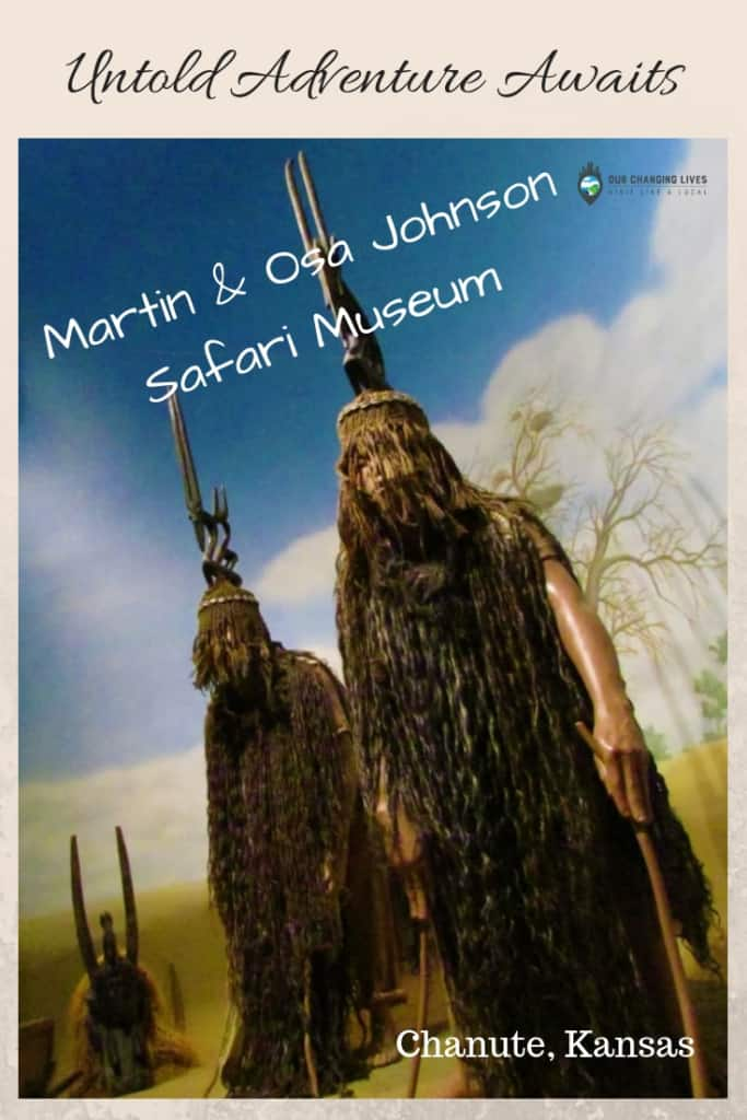 Martin and Osa Johnson Safari Museum-Chanute, Kansas-Africa-explorers-adventure-movie makers-safaris