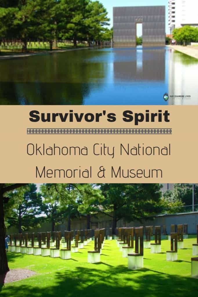 Oklahoma City Memorial and Museum-Oklahoma City bombing-terrorist act-survivor spirit-memorial