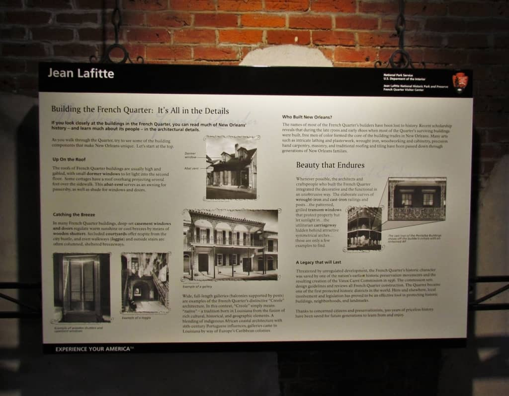 The French Quarter Visitor Center has information about the beginning of New Orleans.
