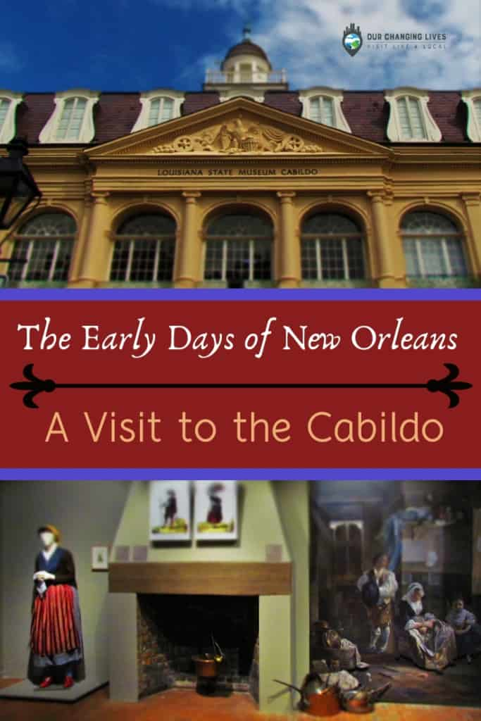 The Early Days of New Orleans-Cabildo-museum-history-Battle of New orleans-War of 1812-Spanish-French