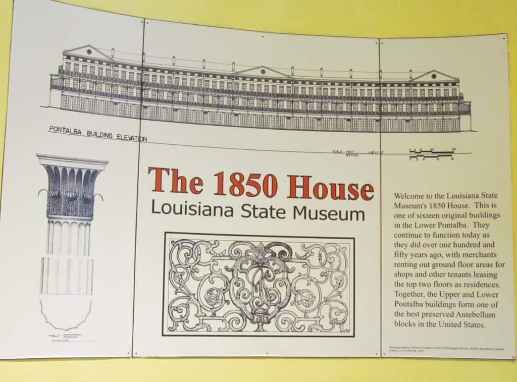 The 1850 House is a museum ran by the Louisiana State Museum organization.