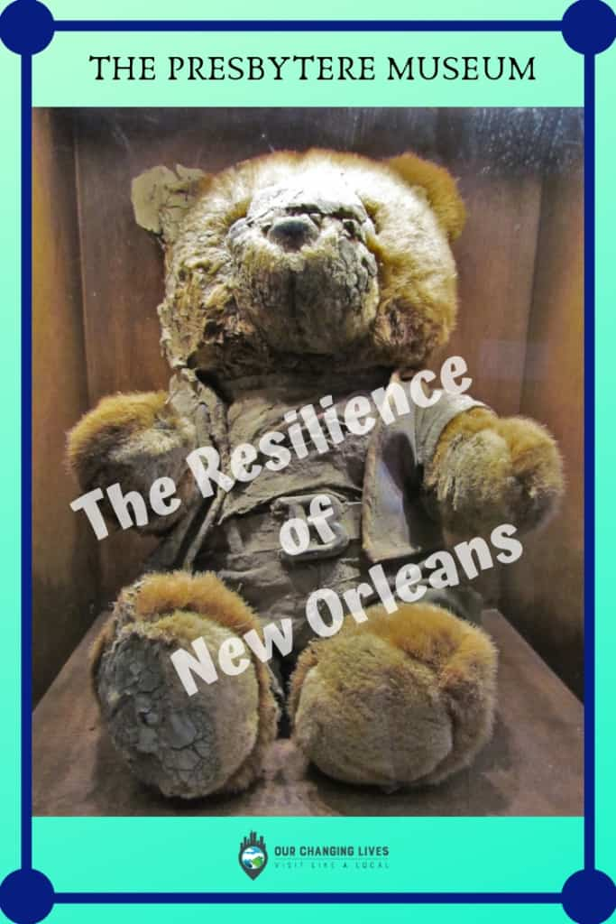 The resilience of New orleans-The Presbytere Museum-Hurricane Katrina-flooding-rebuilding-levees