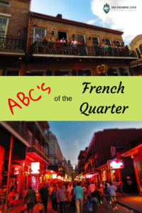 ABC's of the French Quarter-New Orleans-French Quarter-voodoo-pralines-carriage rides-Bourbon Street