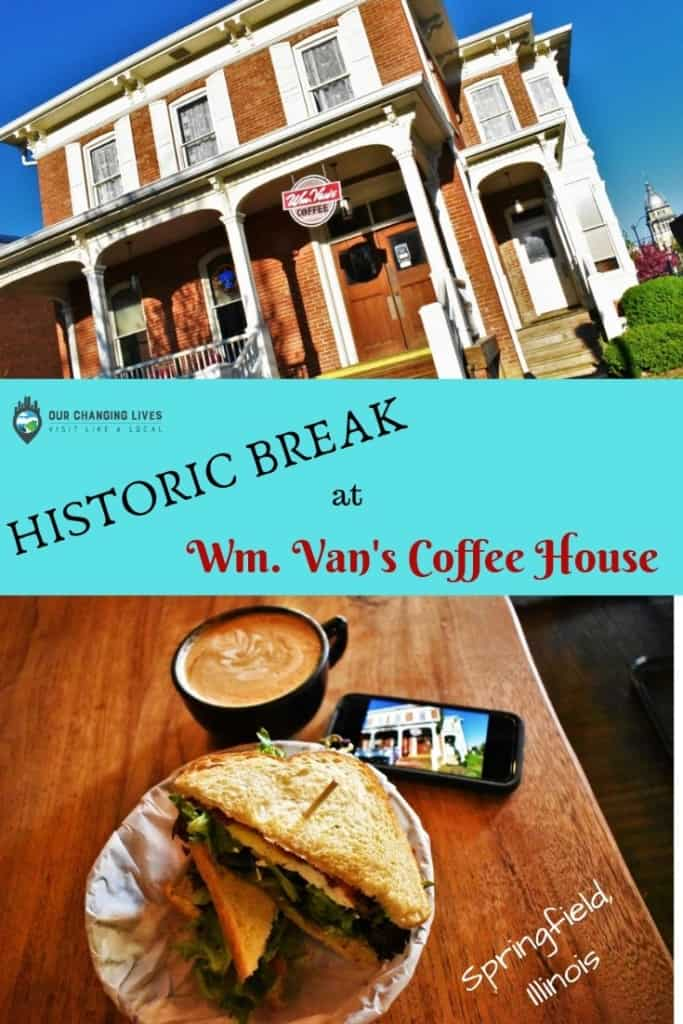 Historic Break at Wm. Van's-Coffee House-Springfield, Illinois-coffee shop-coffee-breakfast-Abraham Lincoln-history