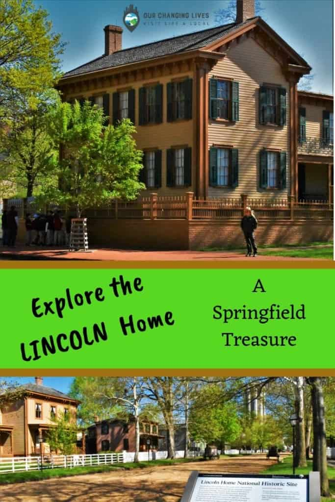 Explore the Lincoln Home-Springfield, Illinois-Abraham Lincoln-16th President-Lincoln Family-Route 66-Mother Road