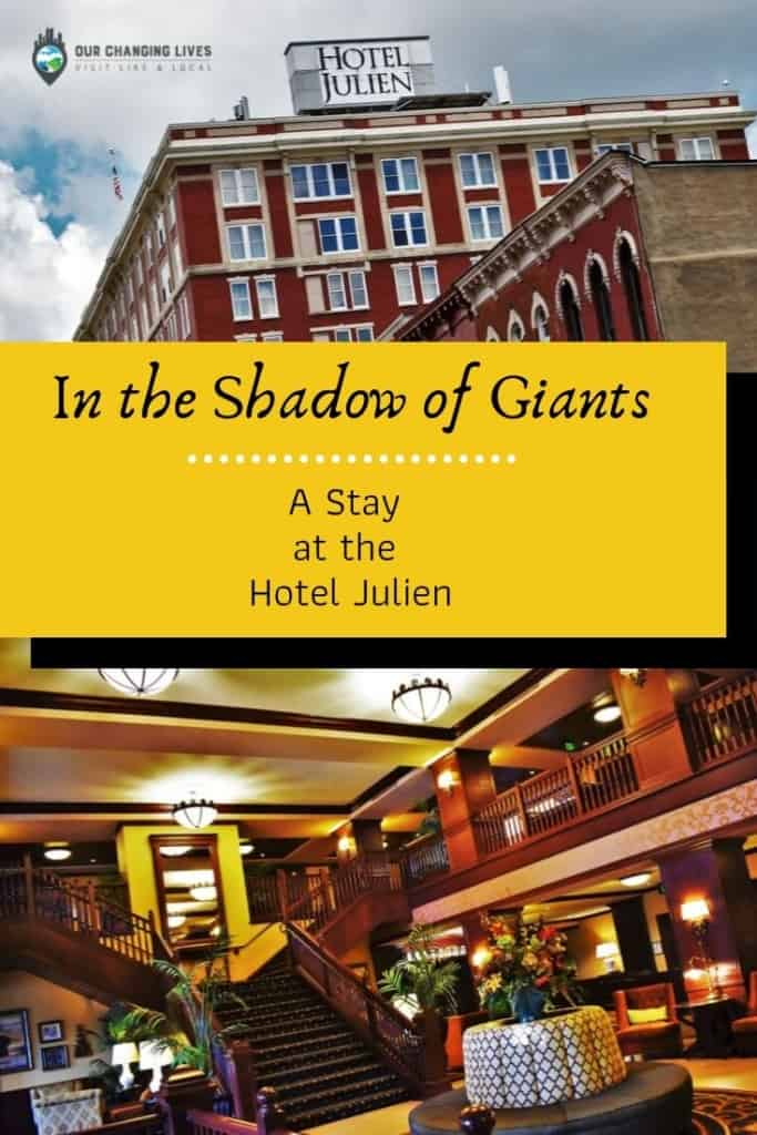 In the Shadow of Giants-Hotel Julien-Dubuque, Iowa-boutique lodging-Abraham Lincoln-Al Capone