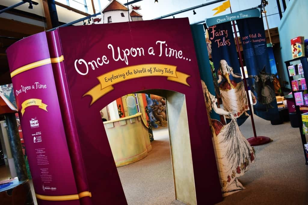 Once upon a time was the name of the traveling exhibit, which featured glimpses of popular fairy tales.