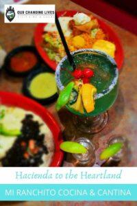 Hacienda to the Heartland-Mi Ranchito Cocina & Cantina-Mexican cuisine-restaurant