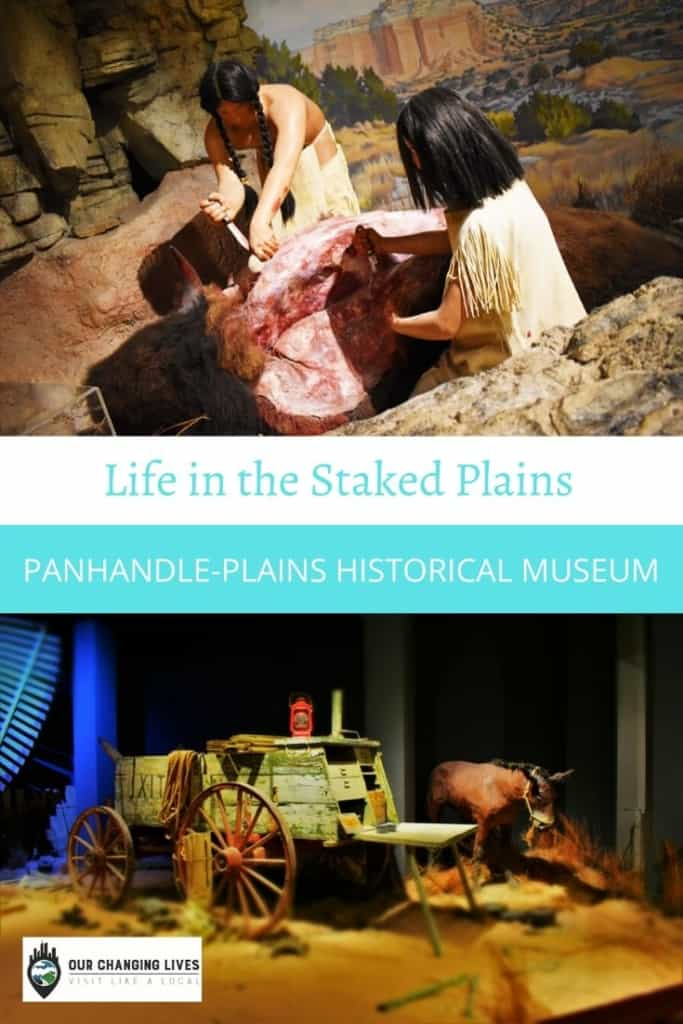 Life in the staked Plains-Panhandle Plains Historical Museum-Amarillo, Texas-Comanche-Cowboys-oil wells-native Indians-history