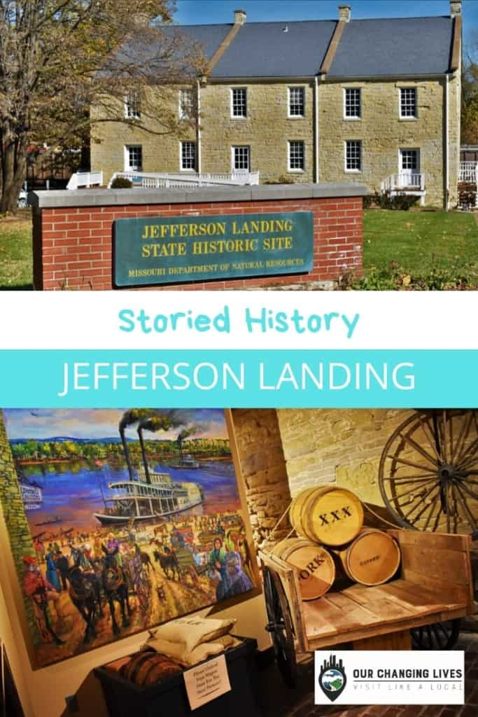 Storied History-jefferson Landing Historic Site-Jefferson City-riverboats-railroad-state capitol