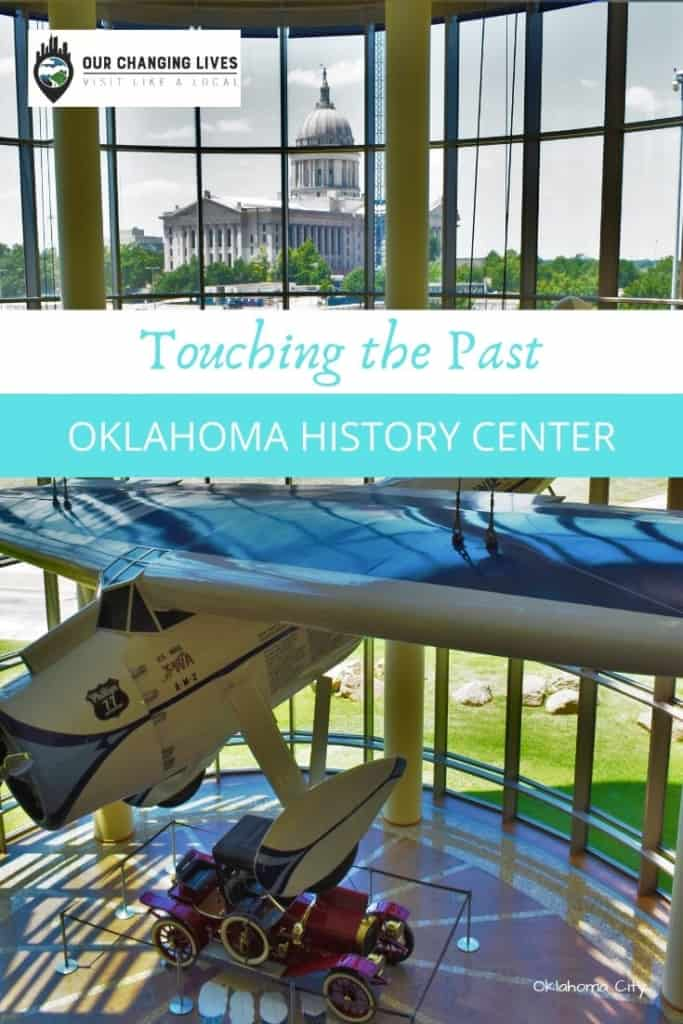 Touching the past-Oklahoma History Center-Oklahoma City-state museum-history-artifacts-dust bowl-route 66-Five Civilized Tribes-native Indians