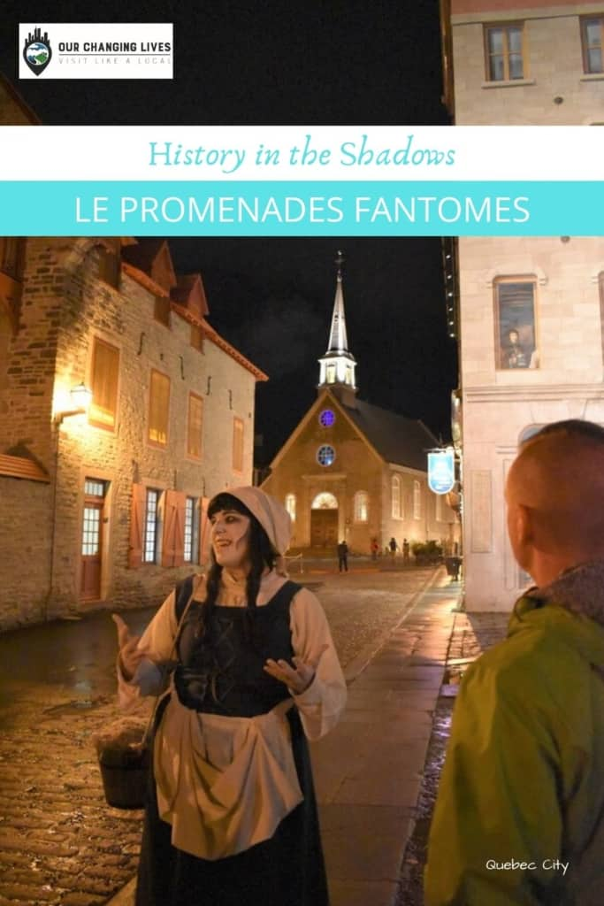 History in the Shadows-Le Promenades Fantomes-Quebec City-ghost tour-walking tour-history tour-ghost stories