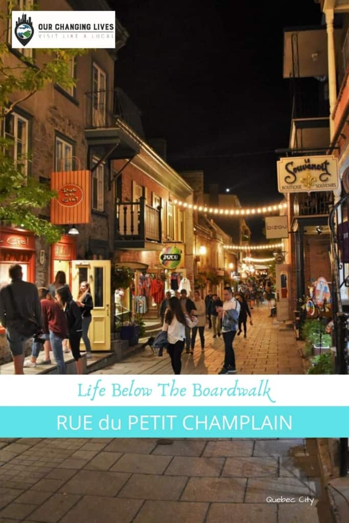 Rue du Petit Champlain-Quebec City-Life under the boardwalk-shopping-restaurants-poutine-history-Samuel Champlain