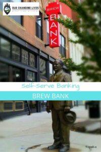 Self Serve banking-Brew bank-Topeka, Kansas-flatbread-beers