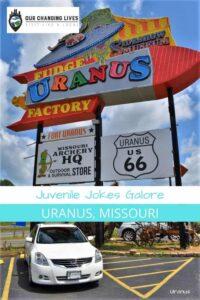 Juevenile Jokes-Uranus, Missouri-circus sideshow museum-Uranus general store-fudge-candy-Ozarks-Route 66-Mother Road