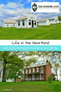 Life in the Heartland-Nelson Pioneer Farm-Oskaloosa Iowa-farming-history-living history museum