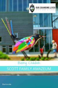 being Childish-Scott Family Amazeum-Bentonville, Arkansas-family friendly-play place-science-math-technology-arts-engineering