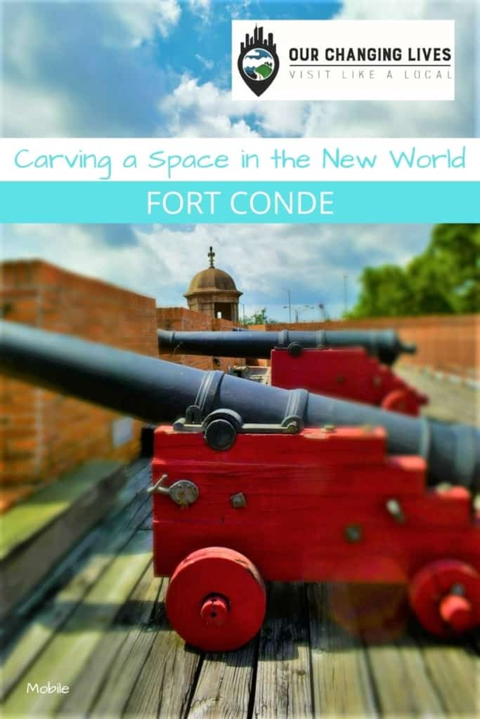 Space in the New World-Fort Conde-Fort Charlotte-Fort Carlotta-Mobile, Alabama-French-British