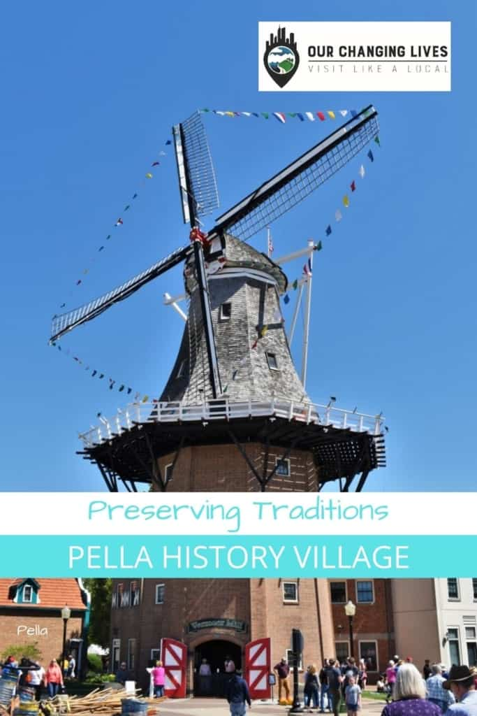 Preserving Traditions-Pella history Village-windmill-Dutch traditions-Dutch culture-wooden shoes