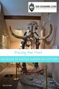Facing the Past-Museum of native american history-MONAH-Bentonville, Arkansas
