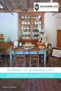 Realities of Enslaved Life-Destrahan Plantation-Louisiana River Parishes-Civil War-slavery-segregation